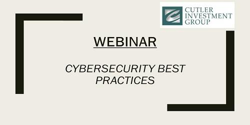 Webinar: Cybersecurity Best Practices