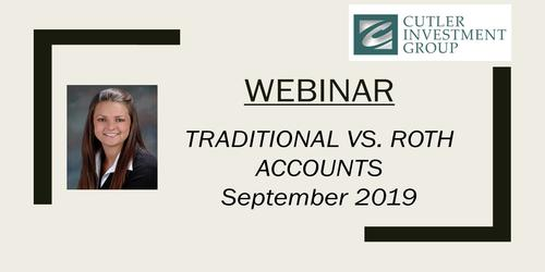 Webinar: Traditional VS. Roth Accounts